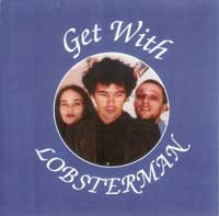 Plank01- Get With Lobsterman - Lobsterman